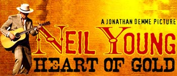 Neil Young: Hearts of Gold